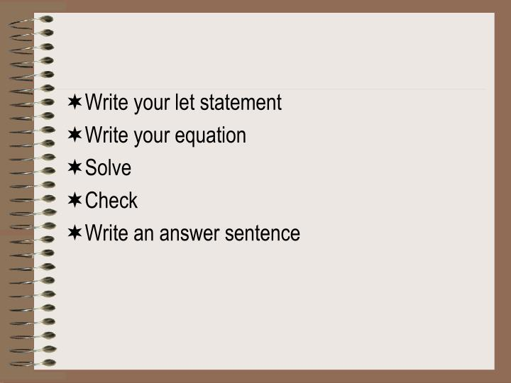 Write your let statement