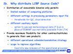 2b why distribute l2bp source code