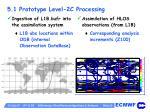 5 1 prototype level 2c processing
