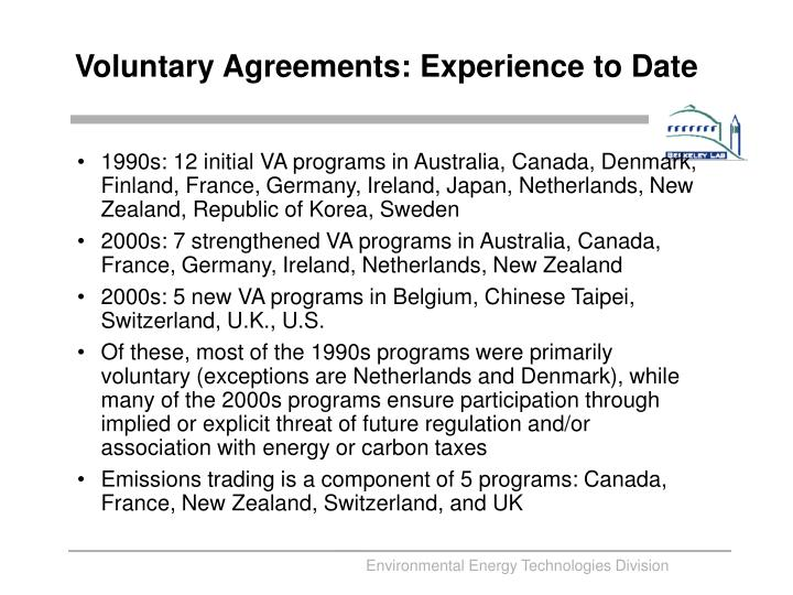 Voluntary Agreements: Experience to Date