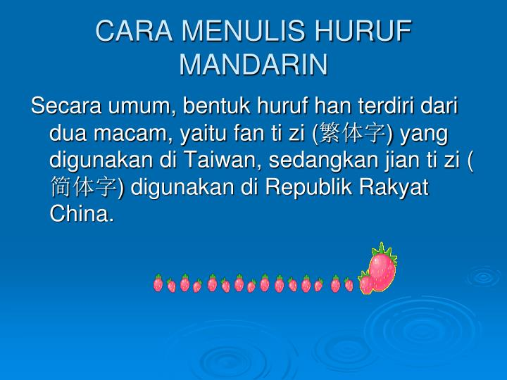 CARA MENULIS HURUF MANDARIN