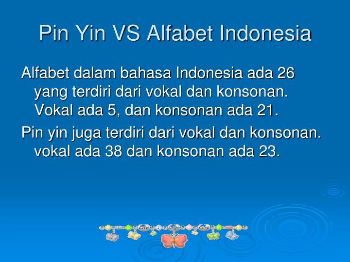 Pin Yin VS Alfabet Indonesia
