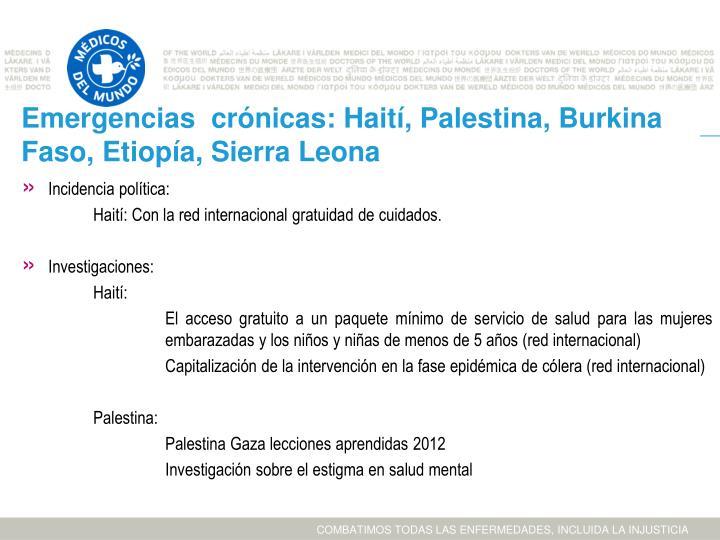 Emergencias  crónicas: Haití, Palestina, Burkina Faso, Etiopía, Sierra Leona