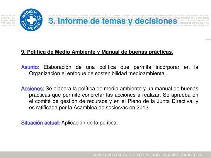 9. Política de Medio Ambiente y Manual de buenas prácticas.
