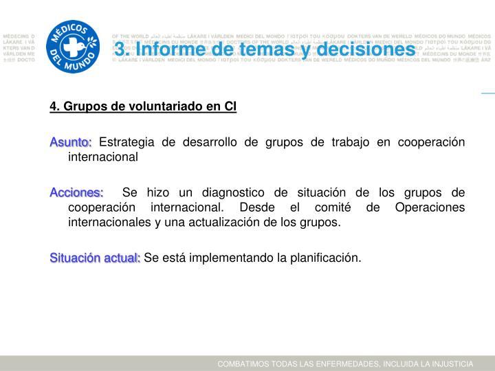 3. Informe de temas y decisiones