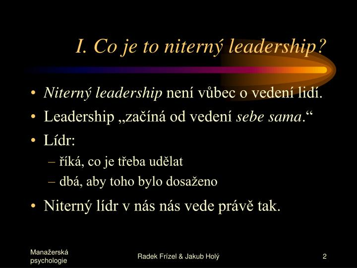 I. Co je to niterný leadership?