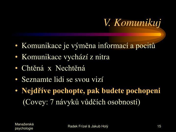 V. Komunikuj