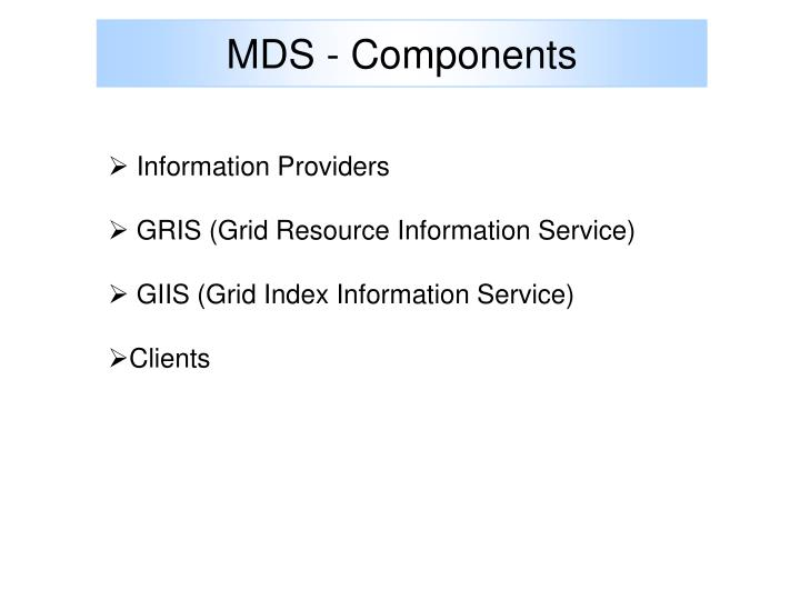 MDS - Components