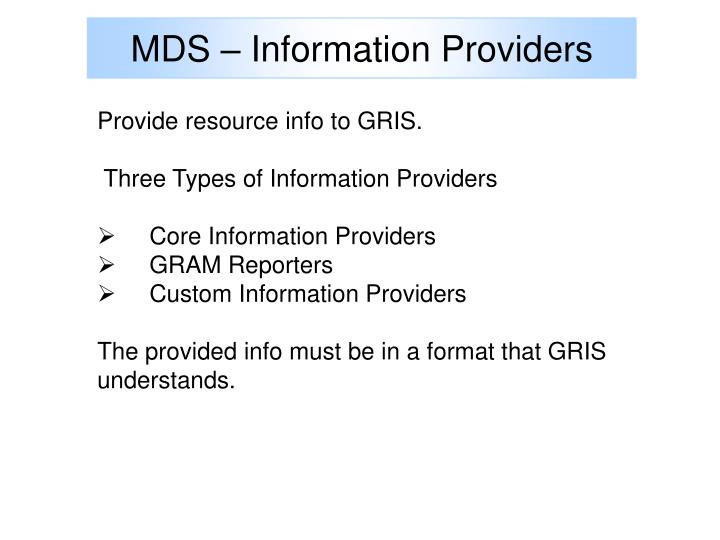 MDS – Information Providers