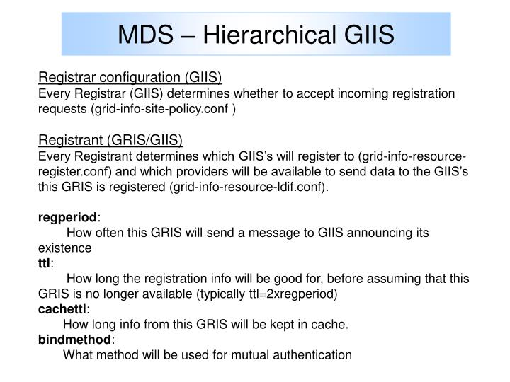 MDS – Hierarchical GIIS
