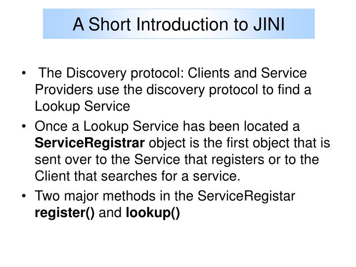 A Short Introduction to JINI
