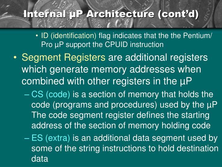 Internal µP Architecture (cont'd)