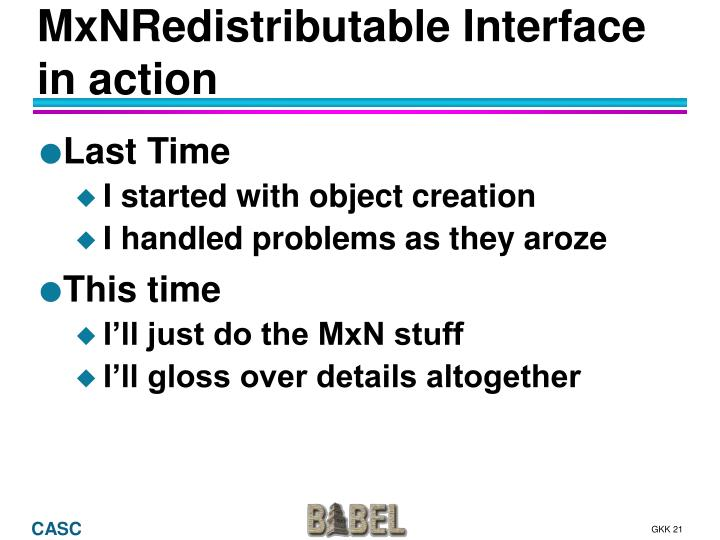 MxNRedistributable Interface in action