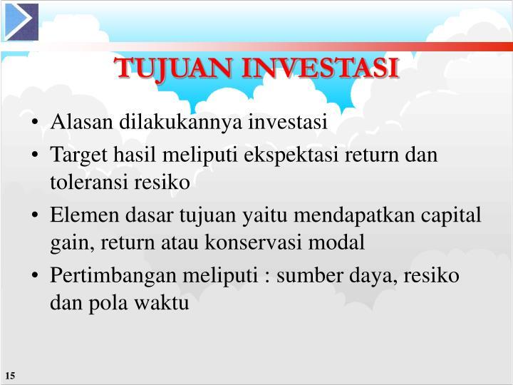 Alasan dilakukannya investasi