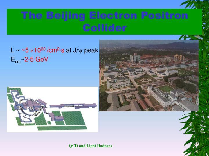 The Beijing Electron Positron Collider