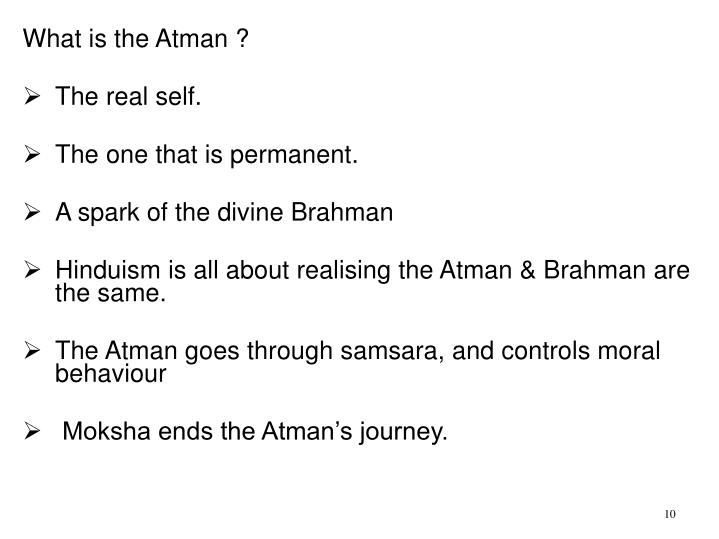 What is the Atman ?