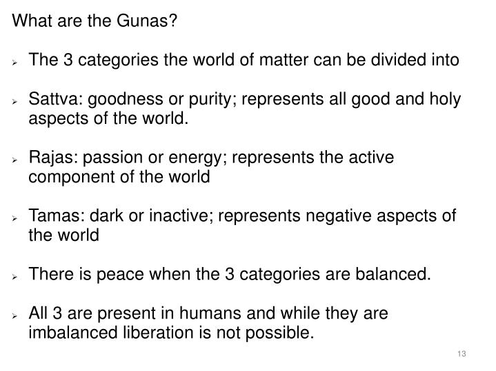 What are the Gunas?