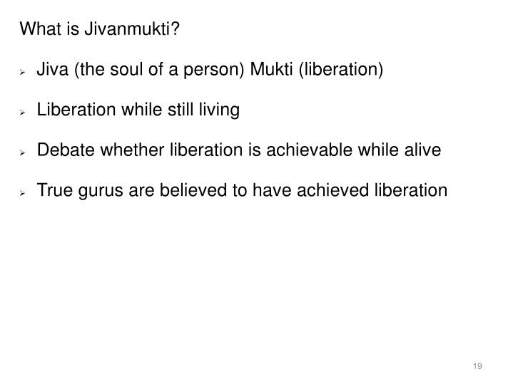 What is Jivanmukti?