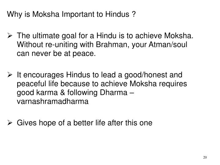 Why is Moksha Important to Hindus ?