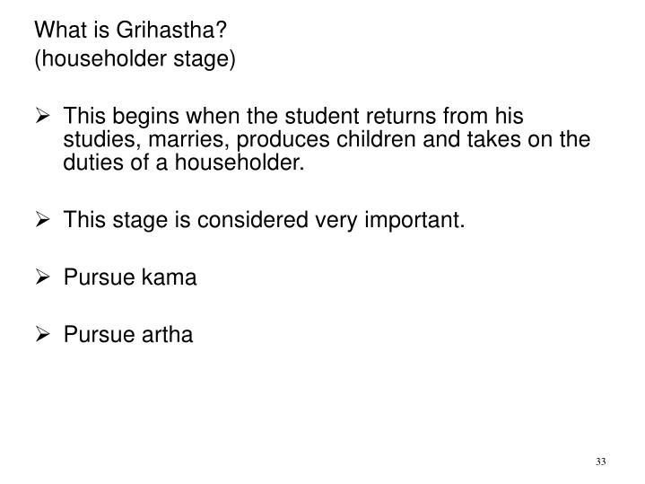 What is Grihastha?