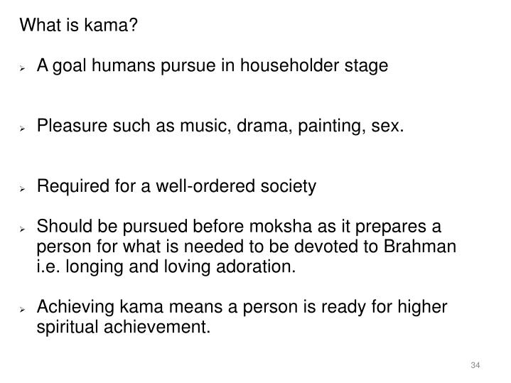 What is kama?
