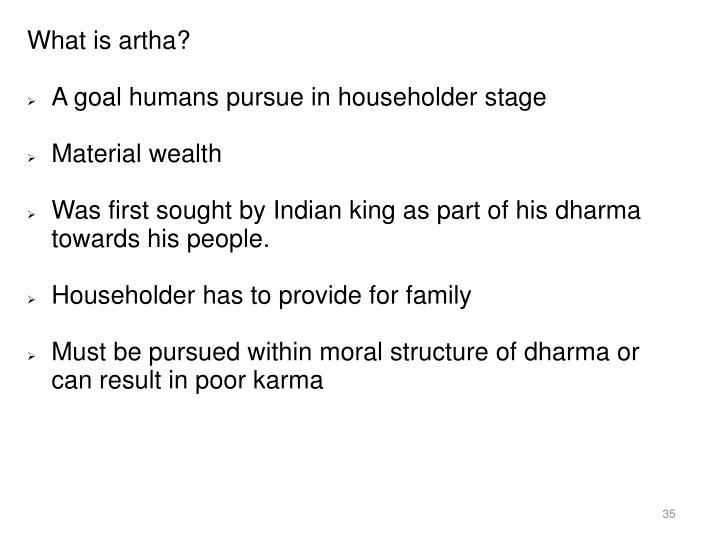 What is artha?