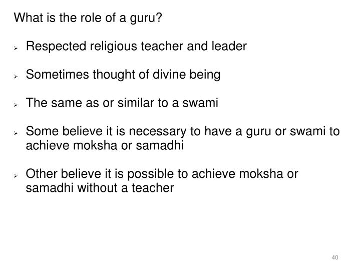 What is the role of a guru?