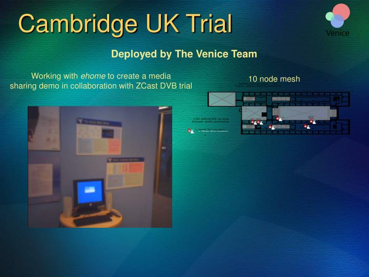 Cambridge UK Trial