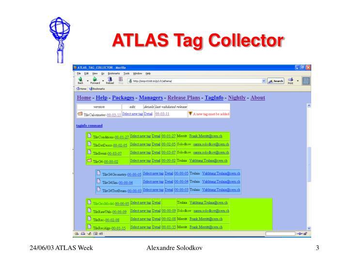 ATLAS Tag Collector