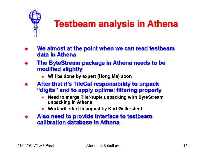 Testbeam analysis in Athena