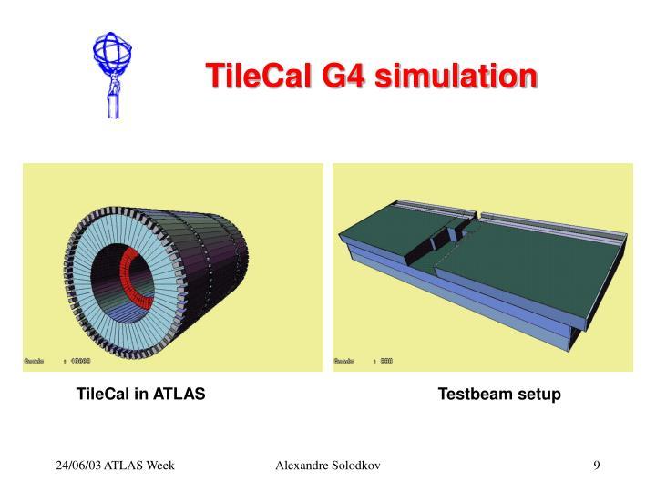 TileCal G4 simulation