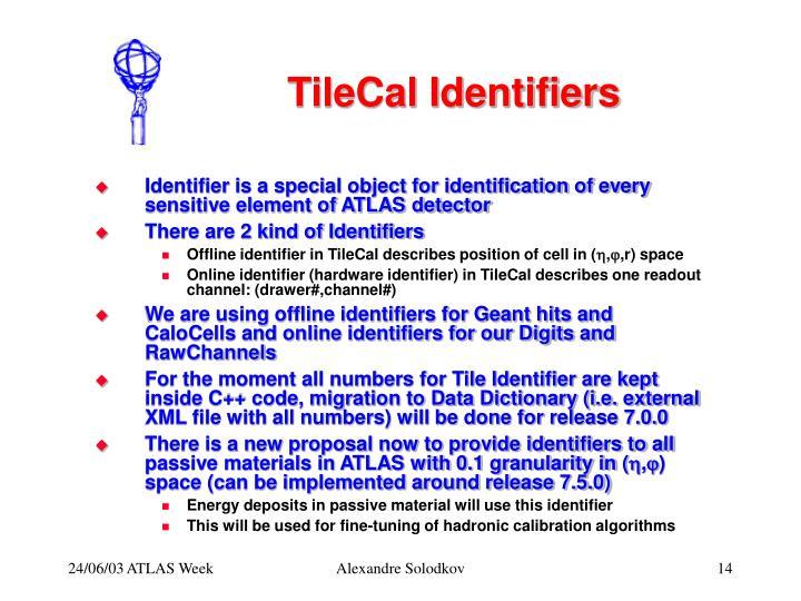 TileCal Identifiers