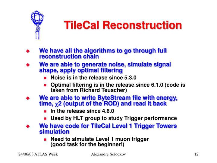TileCal Reconstruction