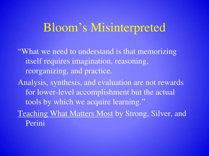 Bloom s misinterpreted