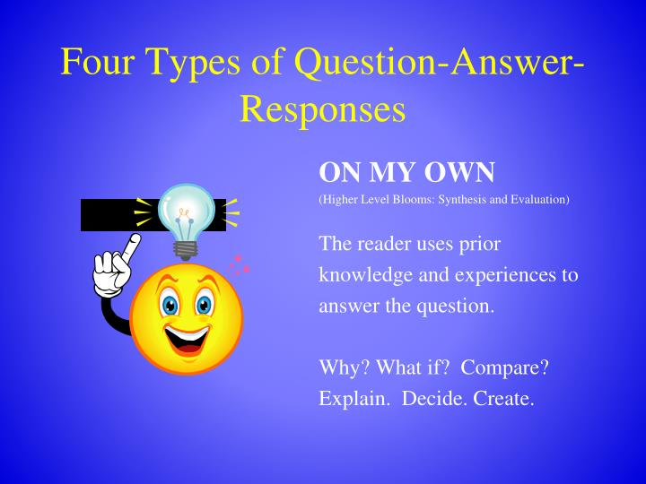 Four Types of Question-Answer-Responses