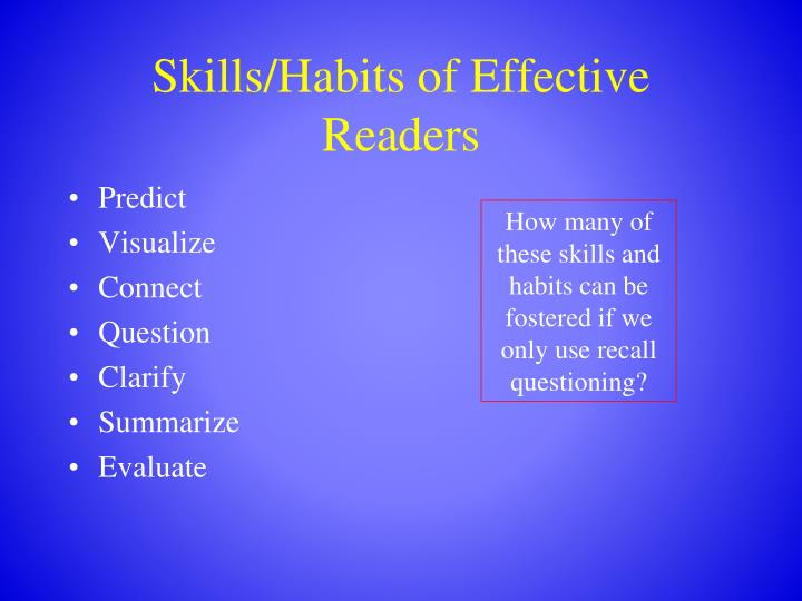 Skills/Habits of Effective Readers