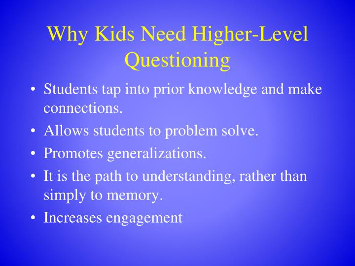 Why kids need higher level questioning