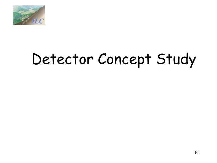 Detector Concept Study