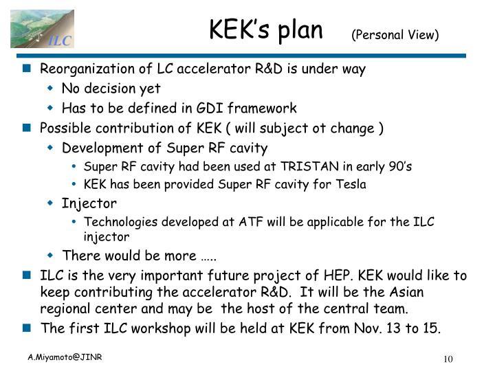 KEK's plan
