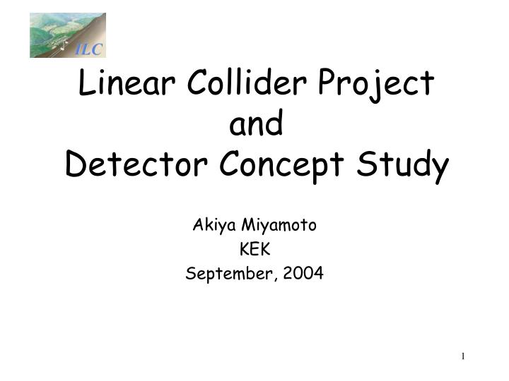 Linear Collider Project