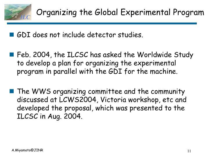 Organizing the Global Experimental Program