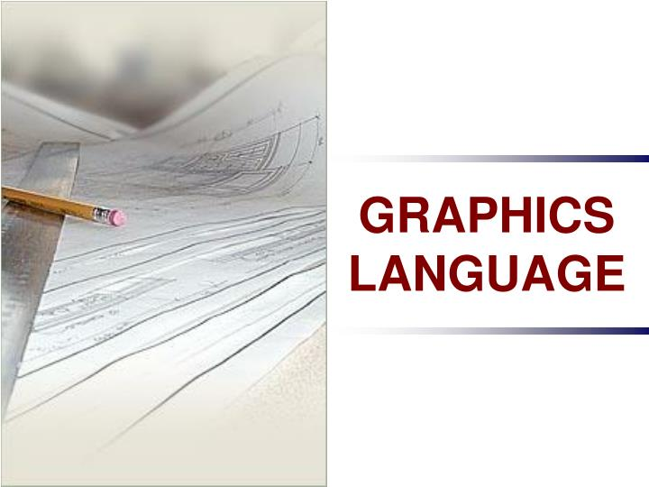 GRAPHICS  LANGUAGE