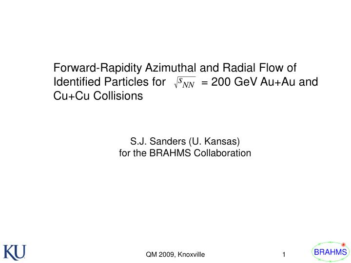 Forward-Rapidity Azimuthal and Radial Flow of Identified Particles for           = 200 GeV Au+Au and...