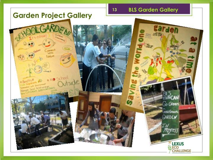 BLS Garden Gallery