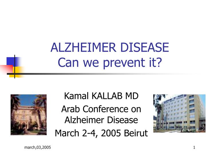 Alzheimer disease can we prevent it
