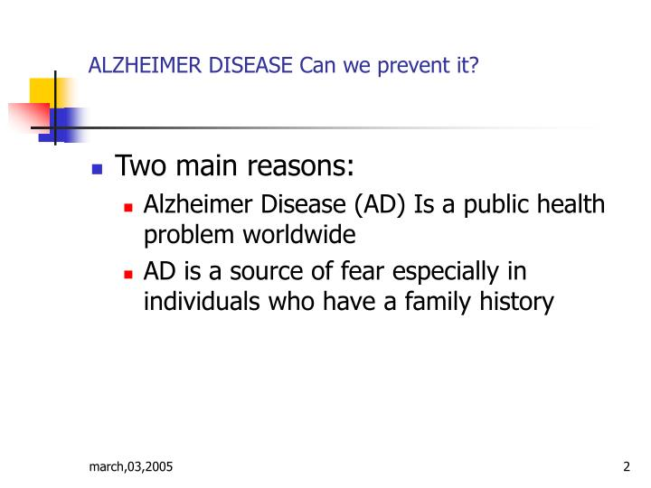 Alzheimer disease can we prevent it1