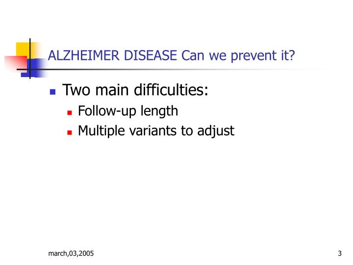 Alzheimer disease can we prevent it2