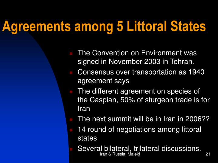 Agreements among 5 Littoral States