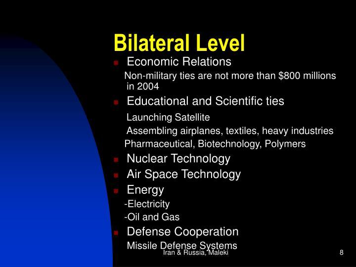 Bilateral Level