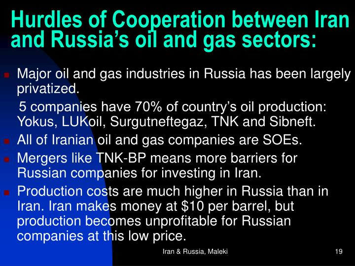 Hurdles of Cooperation between Iran and Russia's oil and gas sectors: